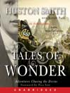 Tales of Wonder (MP3): Adventures Chasing the Divine, an Autobiography